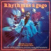 Frank Valdor Und Die Gogo-Girls - Rhythmus A Gogo