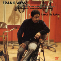 Frank Wess - I Hear Ya Talkin'