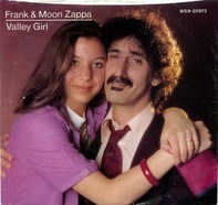 Frank Zappa & Moon Zappa - Valley Girl