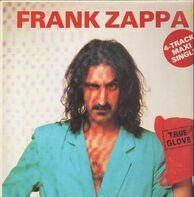 Frank Zappa - True Glove