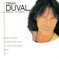 Frank Duval - Angel Of Mine