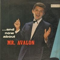 Frankie Avalon - ... And Now About Mr. Avalon