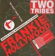F.G.T.H. Frankie Goes To Hollywood - Two Tribes