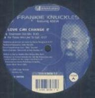 Frankie Knuckles - Love Can Change It / Walkin'