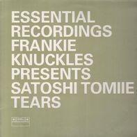Frankie Knuckles Presents Satoshi Tomiie - Tears