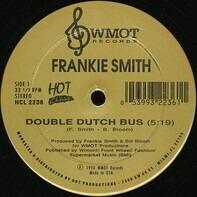 Frankie Smith / David Simmons - Double Dutch Bus / Will They Miss Me