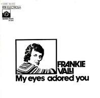 Frankie Valli - My Eyes Adored You
