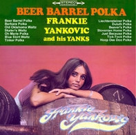 Frankie Yankovic And His Yanks - Beer Barrel Polka
