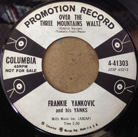 Frankie Yankovic And His Yanks - Over The Three Mountains Waltz / Roseann Polka, No. 2