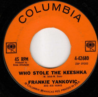 Frankie Yankovic And His Yanks - Who Stole The Keeshka? / The Old Family Album