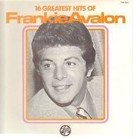Frankie Avalon - 16 Greatest Hits