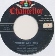 Frankie Avalon - Where Are You / Tuxedo Junction