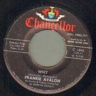Frankie Avalon - Why / Swingin' On A Rainbow
