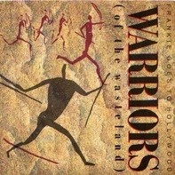 Frankie Goes To Hollywood - Warriors (Of The Wasteland)
