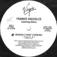 Frankie Knuckles - Whadda U Want (From Me)