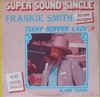 Frankie Smith - Teeny-Bopper Lady