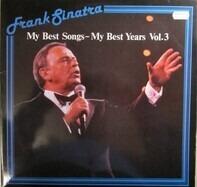 Frank Sinatra - My Best Songs - My Best Years Vol. 3