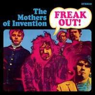 The Mothers Of Invention - Freak Out!