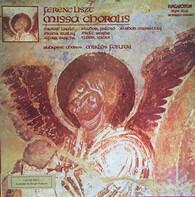 Franz Liszt - Missa Choralis