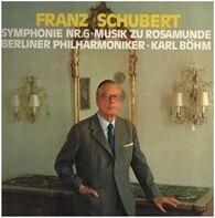 Franz Schubert - Symphonie Nr. 6 - Musik Zu 'Rosamunde'