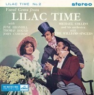 Franz Schubert - June Bronhill , Thomas Round , John Cameron , The Williams Singers , Michael Colli - Vocal Gems From 'Lilac Time' (No.2)