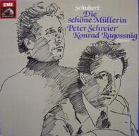 Franz Schubert - Peter Schreier , Konrad Ragossnig - Die Schöne Müllerin