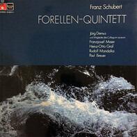 Franz Schubert , Jörg Demus Und Collegium Aureum - Forellen-Quintett