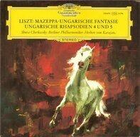 Franz Liszt - Mazeppa · Ungarische Fantasie · Ungarische Rhapsodien 4 Und 5