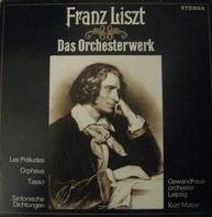 Franz Liszt - Les Préludes / Orpheus / Tasso