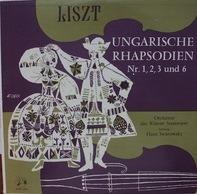 Franz Liszt - Ungarische Rhapsodien Nr. 1, 2, 3 Und 6