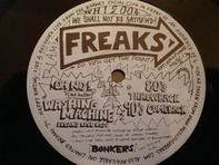 Freaks - Oh No ! Not Another Washing Machine / 80's Throwback 90's Comeback
