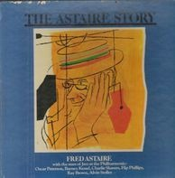 Fred Astaire - Oscar Peterson / Barney Kessel / Charlie Shavers / Flip Phillips / Ray Brown / Alvin - The Astaire Story