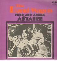Fred Astaire , Adele Astaire , Leo Reisman And His Orchestra - The Band Wagon