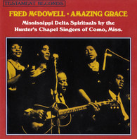 Fred McDowell - Amazing Grace
