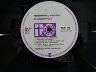 Fred McDowell - In London, Vol.1