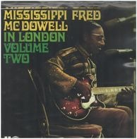 Fred McDowell - In London, Volume 2