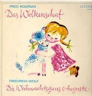Fred Rodrian & Friedrich Wolf, Kinder-Hörspiel - Das Wolkenschaf - Die Weihnachtsgans Auguste