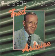 Fred Astaire - The Special Magic Of Fred Astaire