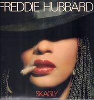 Freddie Hubbard - Skagly