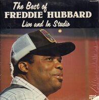 Freddie Hubbard - The Best Of Freddie Hubbard, Live And Studio