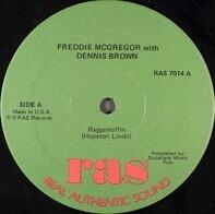 Freddie McGregor With Dennis Brown - Raggamuffin / Mr. Officer