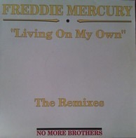 Freddie Mercury - Living On My Own (The Remixes)
