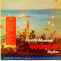Freddie Munnings And Goombay Rhythms - Freddie Munnings And His Famous Orchestra Goombay Rhythms