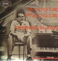 Freddie Slack - Boogie Woogie On The 88