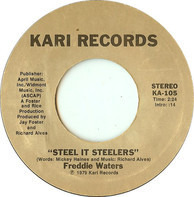 Freddie Waters - Steel It Steelers