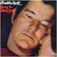 Freddie Hart - Hang in There Girl