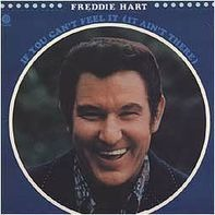 Freddie Hart - If You Can't Feel It (It Ain't There)