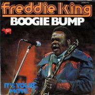 Freddie King - Boogie Bump