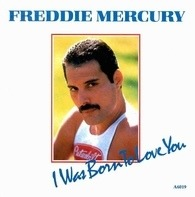 Freddie Mercury - I Was Born To Love You / Stop All The Fighting