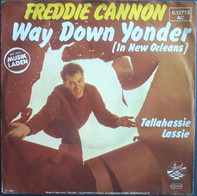 Freddy Cannon - Way Down Yonder (In New Orleans)